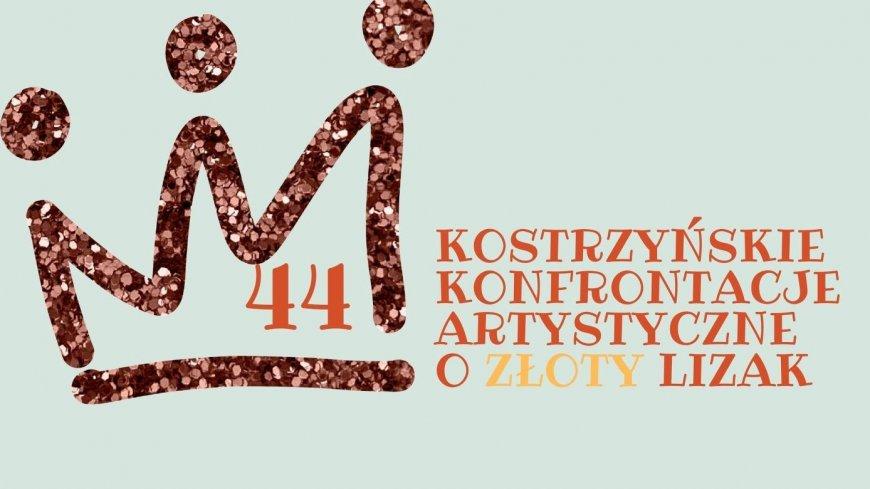 Grafika z napisem: 44 Kostrzyńskie Konfrontacje Artystyczne o Złoty Lizak.